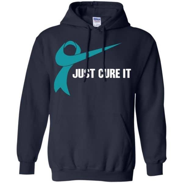 Just Cure It Teal Awareness Ribbon T-Shirts, Hoodie, Tank Apparel 8