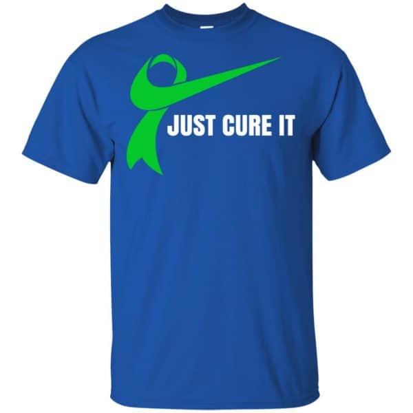 Just Cure It Shirt, Hoodie, Tank Apparel 5