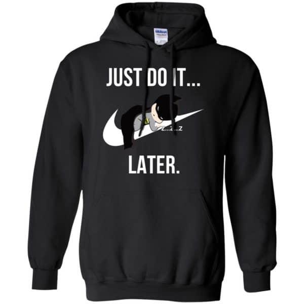 Batman: Just Do It Later T-Shirts, Hoodie, Tank Apparel 7