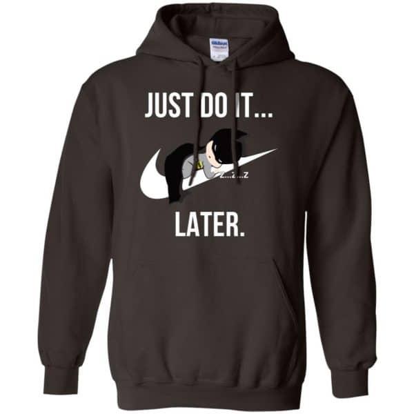 Batman: Just Do It Later T-Shirts, Hoodie, Tank Apparel 9