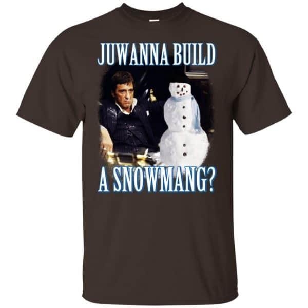 Juwanna Build A Snowmang Shirt, Hoodie, Tank Apparel 4