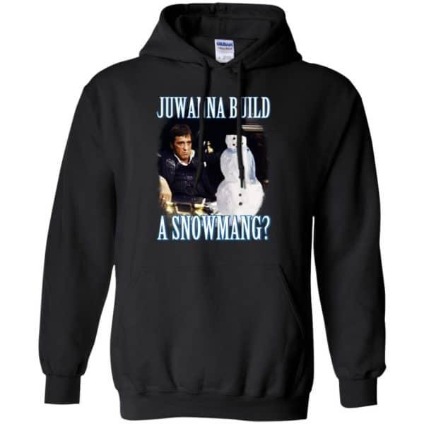 Juwanna Build A Snowmang Shirt, Hoodie, Tank Apparel 7