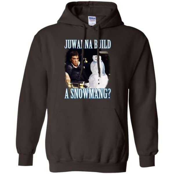 Juwanna Build A Snowmang Shirt, Hoodie, Tank Apparel 9