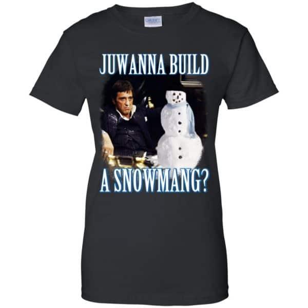 Juwanna Build A Snowmang Shirt, Hoodie, Tank Apparel 11