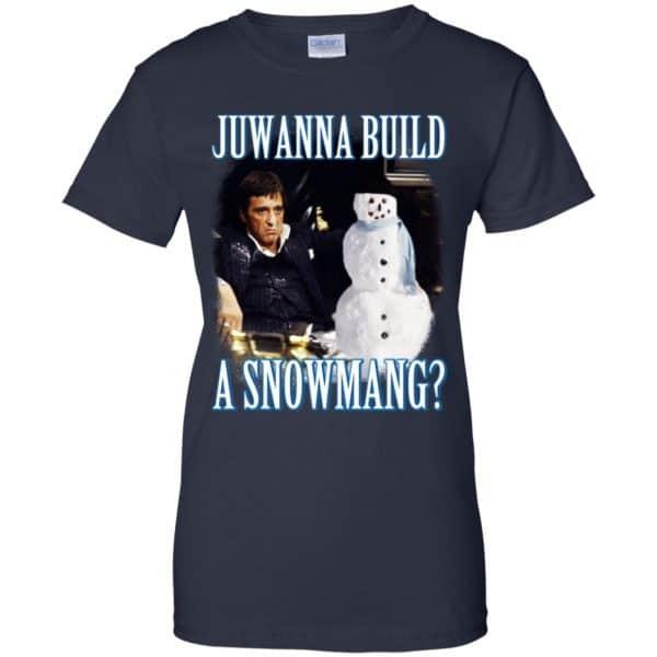 Juwanna Build A Snowmang Shirt, Hoodie, Tank Apparel 13