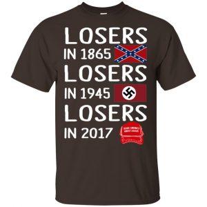 Losers In 1865 Losers In 1945 Losers In 2017 Shirt, Hoodie, Tank Apparel 2