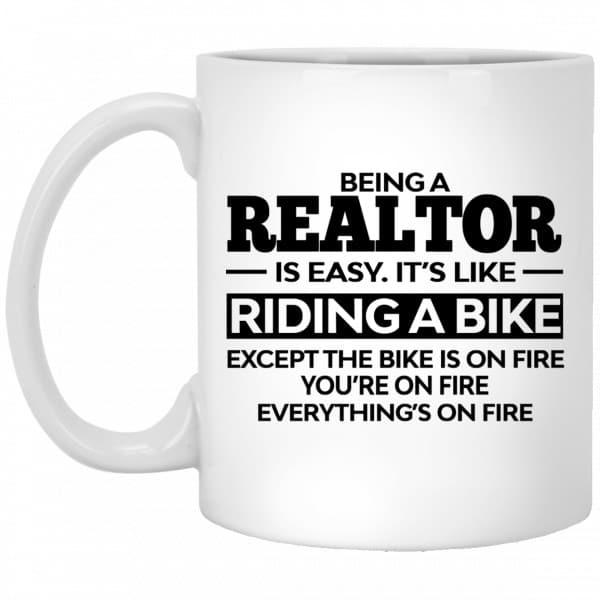 Being A Realtor Is Easy It's Like Riding A Bike Mug Coffee Mugs 3