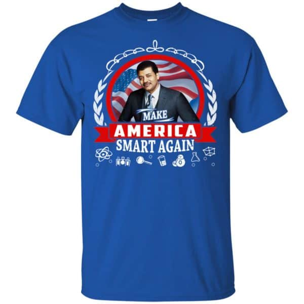 Make America Smart Again – Neil deGrasse Tyson Shirt, Hoodie, Tank Apparel 5