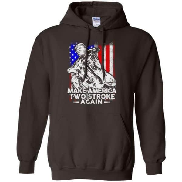 Make America Two Stroke Again Donald Trump Shirt, Hoodie, Tank Apparel 9