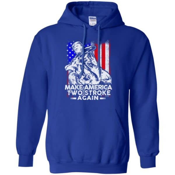 Make America Two Stroke Again Donald Trump Shirt, Hoodie, Tank Apparel 10