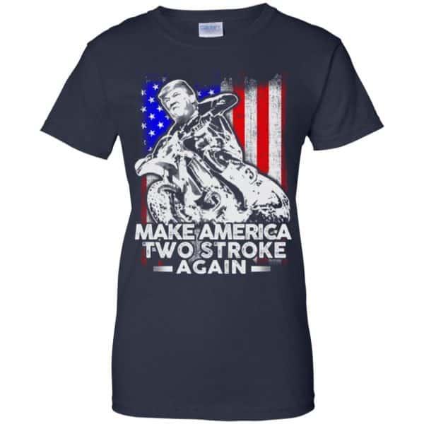 Make America Two Stroke Again Donald Trump Shirt, Hoodie, Tank Apparel 13