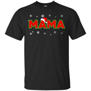Mama Christmas Santa Ugly Sweater, T-Shirts, Hoodie Apparel