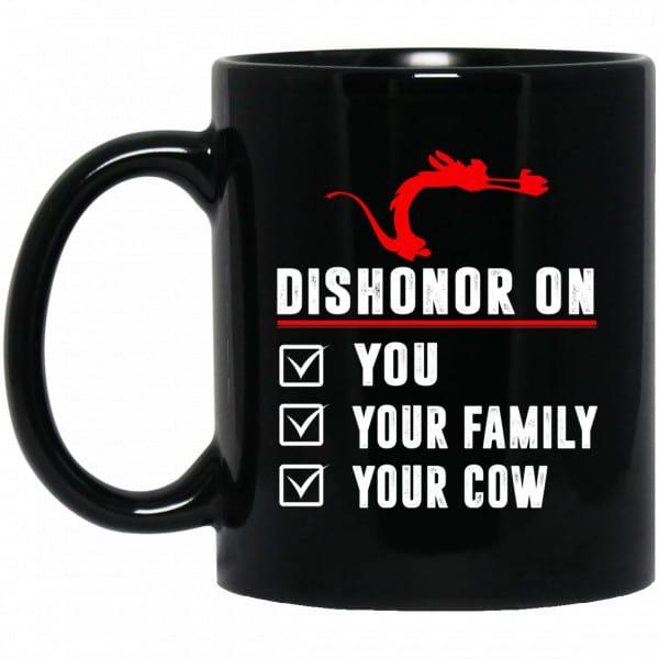 Dishonor On Your Family You Your Cow Mulan Mushu Mug