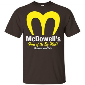 Mcdowell's Home Of The Big Mick Shirt, Hoodie, Tank