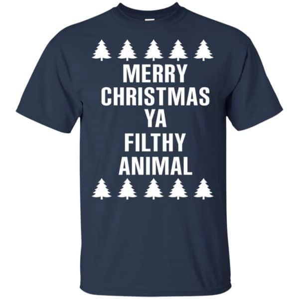 Merry Christmas Ya Filthy Animal T-Shirts, Hoodie, Sweater Apparel
