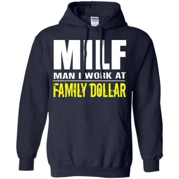 Milf Man I Work At Family Dollar Shirt, Hoodie, Tank Apparel 8