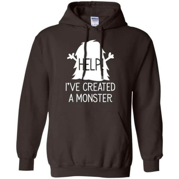 Help I've Created A Monster Shirt, Hoodie, Tank Apparel 9