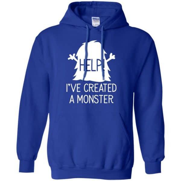 Help I've Created A Monster Shirt, Hoodie, Tank Apparel 10