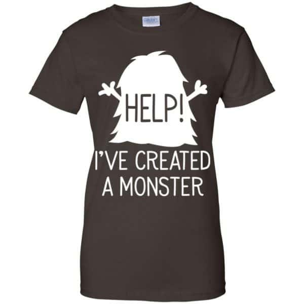 Help I've Created A Monster Shirt, Hoodie, Tank Apparel 12