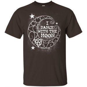 I Dance With The Moon Shirt, Hoodie, Tank Apparel