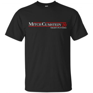 Mitch Cumstein 2020 Night Putting T-Shirts, Hoodie, Tank Apparel