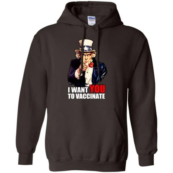 I Want You To Vaccinate T-Shirts, Hoodie, Tank Apparel 9
