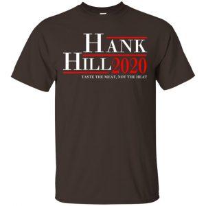 Hank Hill 2020 Taste The Meat, Not The Heat T-Shirts, Hoodie, Tank Apparel