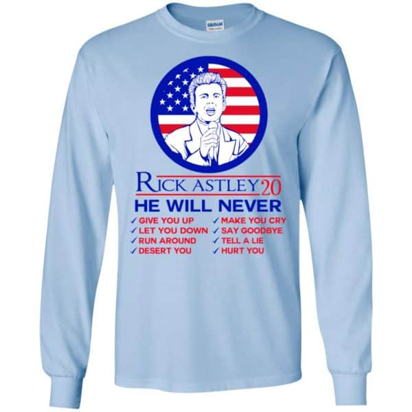Rick Astley 2020 He Will Never T-Shirts, Hoodie, Tank Apparel 8