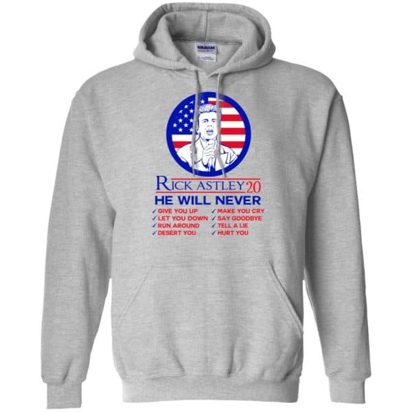 Rick Astley 2020 He Will Never T-Shirts, Hoodie, Tank Apparel 9
