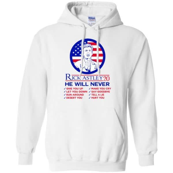 Rick Astley 2020 He Will Never T-Shirts, Hoodie, Tank Apparel 10
