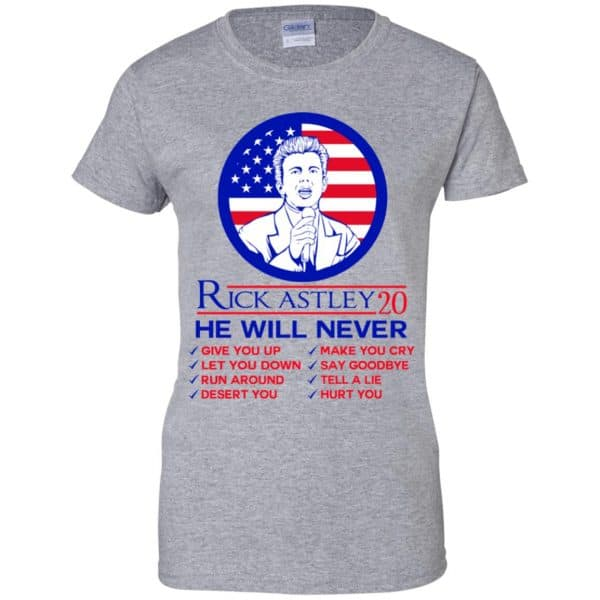 Rick Astley 2020 He Will Never T-Shirts, Hoodie, Tank Apparel 12