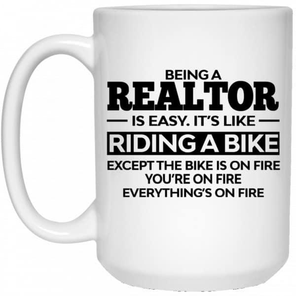 Being A Realtor Is Easy It's Like Riding A Bike Mug Coffee Mugs 4