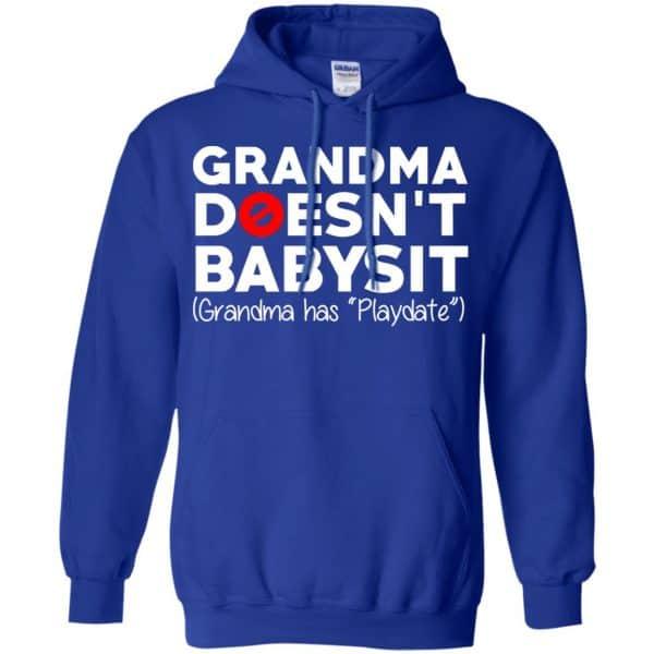 Grandma Doesn't Babysit Grandma Has Playdate Shirt, Hoodie, Tank Apparel 10