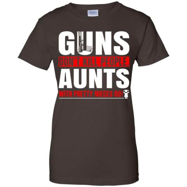 Guns Don't Kill People Aunts With Pretty Nieces Do Shirt, Hoodie, Tank Apparel 12