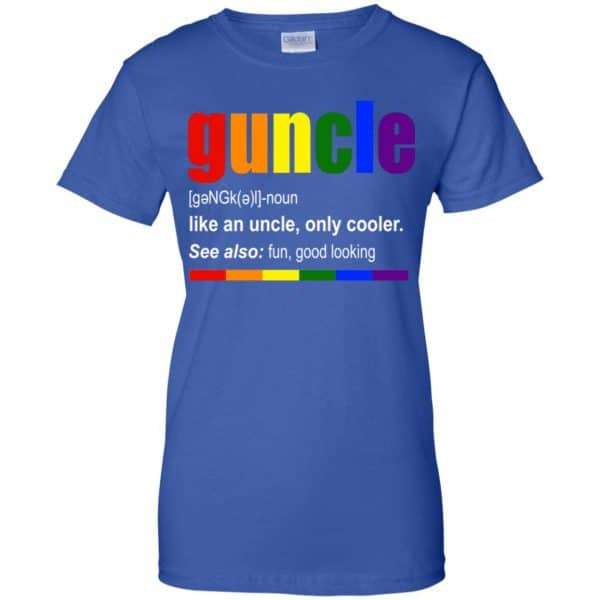 Guncle Like An Uncle, Only Cooler LGBT Shirt, Hoodie, Tank