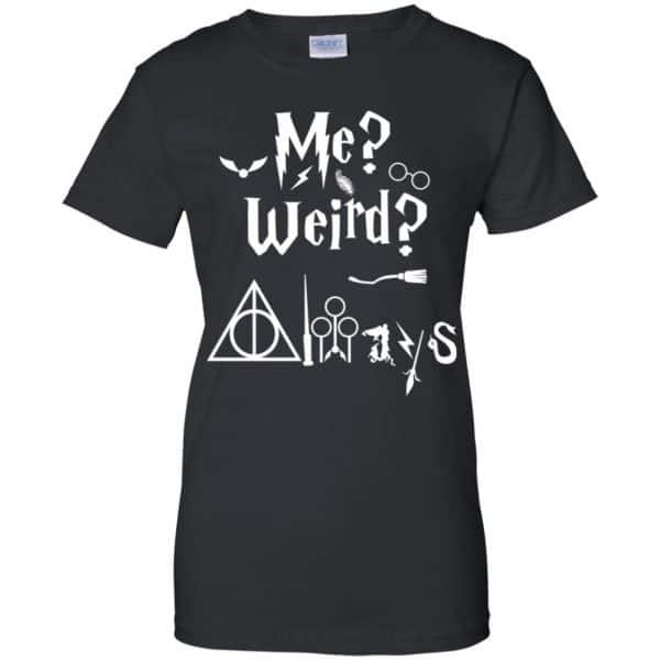Me? Weird? Always. – Harry Potter Shirt, Hoodie, Tank Apparel 11