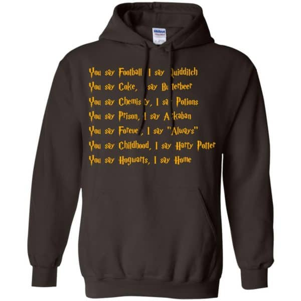 Harry Potter You Say Football I Say Quidditch Shirt, Hoodie, Tank Apparel 9