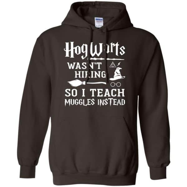 Hogwarts Wasn't Hiring So I Teach Muggles Instead Shirt, Hoodie, Tank Apparel 9