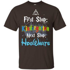 First Stop Kindergarten Next Stop Hogwarts Harry Potter Shirt, Hoodie, Tank Apparel