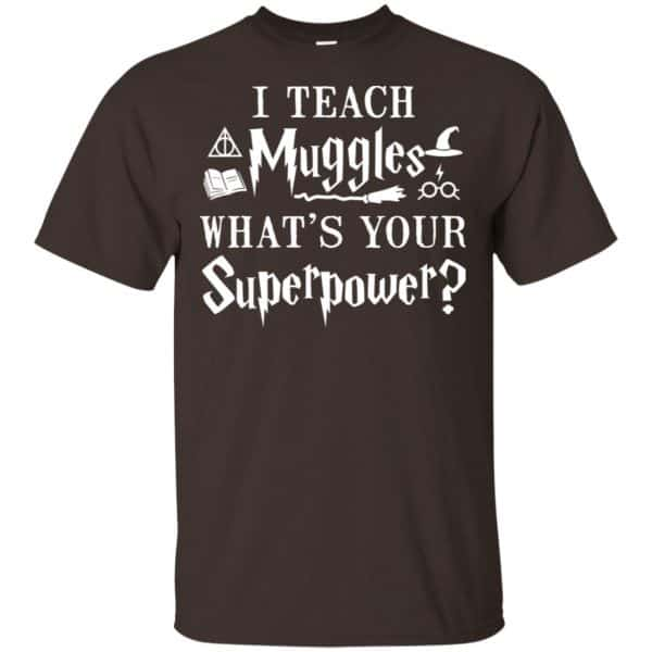 I Teach Muggles What's Your Superpower Harry Potter Shirt, Hoodie, Tank Apparel 4