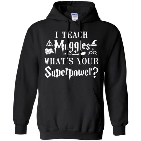 I Teach Muggles What's Your Superpower Harry Potter Shirt, Hoodie, Tank Apparel 7