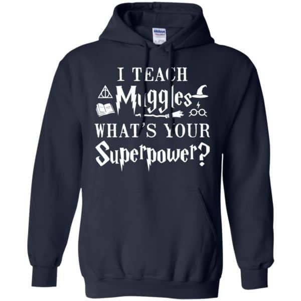 I Teach Muggles What's Your Superpower Harry Potter Shirt, Hoodie, Tank Apparel 8