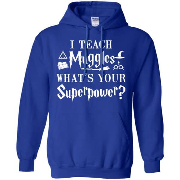 I Teach Muggles What's Your Superpower Harry Potter Shirt, Hoodie, Tank Apparel 10
