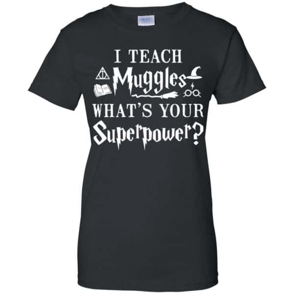 I Teach Muggles What's Your Superpower Harry Potter Shirt, Hoodie, Tank Apparel 11