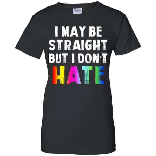 I May Be Straight But I Don't Hate LGBT Shirt, Hoodie, Tank Apparel 11