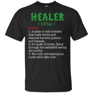 Healer Shirt, Hoodie, Tank Apparel