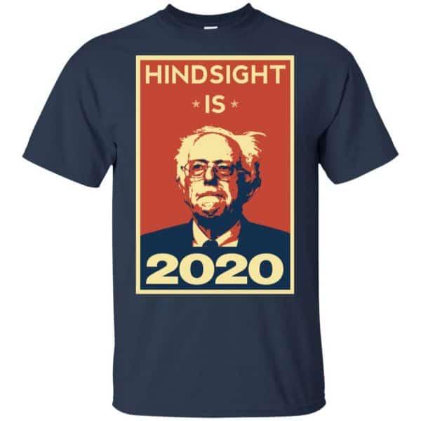 """""""Hindsight Is 2020"""" Bernie Sanders Shirt, Hoodie, Tank Apparel"""