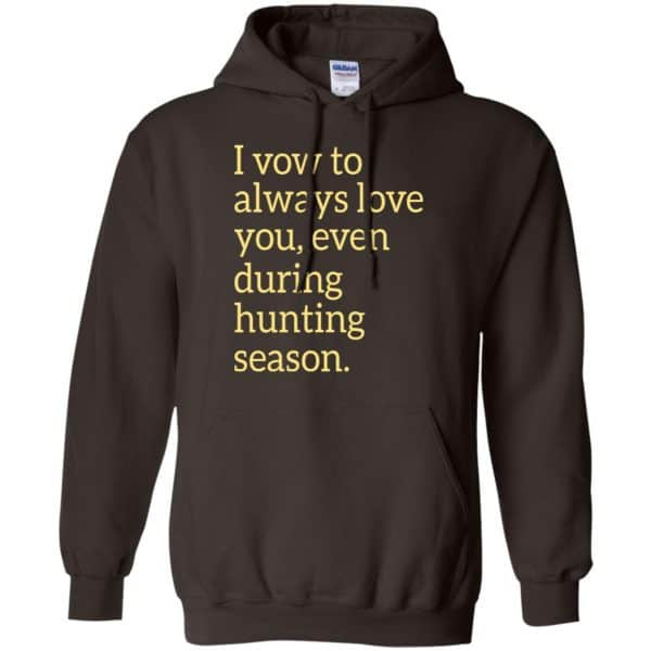 I Vow To Always Love You Even During Hunting Season Shirt, Hoodie, Tank Apparel 9