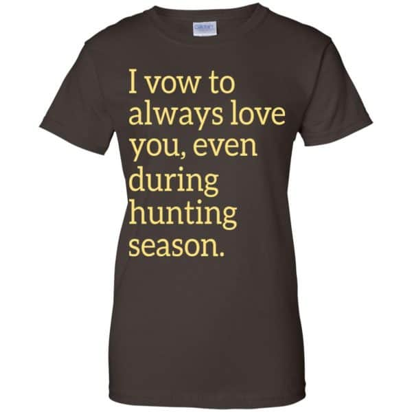 I Vow To Always Love You Even During Hunting Season Shirt, Hoodie, Tank Apparel 12