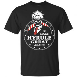 Make Hyrule Great Again Shirt, Hoodie, Tank Apparel